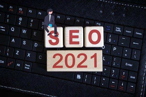 Tendances SEO en 2021 : SXO, contenu de qualité et référencement local